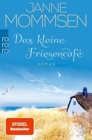 Das kleine Friesencafé von Mommsen,  Janne