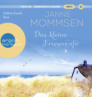 Das kleine Friesencafé von Kaack,  Sabine, Mommsen,  Janne