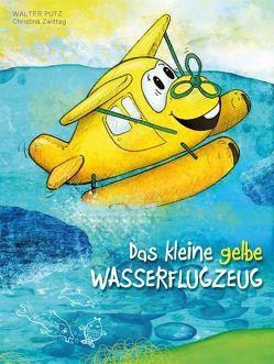 Das kleine gelbe Wasserflugzeug von Pütz,  Walter