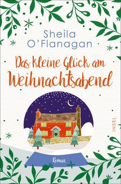 Das kleine Glück am Weihnachtsabend von O'Flanagan,  Sheila, Urban,  Susann