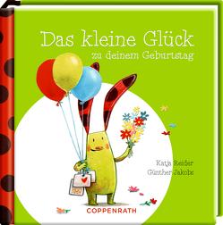 Das kleine Glück zu deinem Geburtstag von Jakobs,  Günther, Reider,  Katja