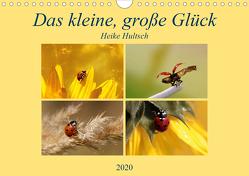 Das kleine, große Glück (Wandkalender 2020 DIN A4 quer) von Hultsch,  Heike
