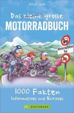 Das kleine große Motorradbuch von Studt,  Heinz E.