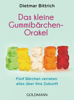 Das kleine Gummibärchen-Orakel von Bittrich,  Dietmar