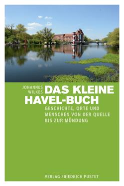 Das kleine Havel-Buch von Wilkes,  Johannes