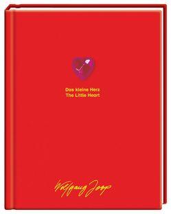 Das kleine Herz /The little heart von Dahl,  Bettina, Joop,  Wolfgang