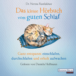 Das kleine Hör-Buch vom guten Schlaf von Hoffmann,  Daniela, Ramlakhan,  Nerina, Read,  Abigail, Weingart,  Karin