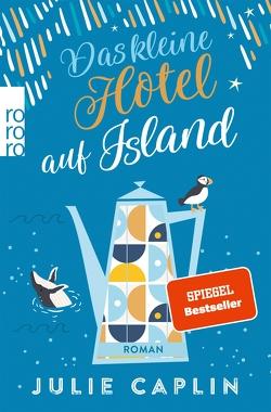 Das kleine Hotel auf Island von Caplin,  Julie, Steen,  Christiane