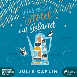 Das kleine Hotel auf Island von Baus,  Hannah, Caplin,  Julie, Steen,  Christiane