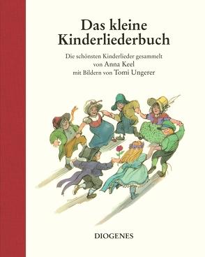 Das kleine Kinderliederbuch von Diekmann,  Anne, Ungerer,  Tomi