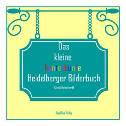 Das kleine kunterbunte Heidelberger Bilderbuch von Helmstorff,  Sarah