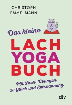 Das kleine Lachyoga-Buch von Emmelmann,  Christoph
