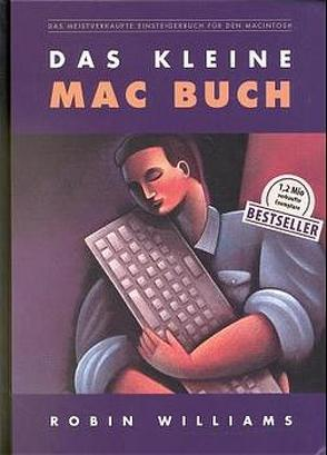 Das kleine Mac Buch von Kocka,  Claus J, Linzenkirchner,  Peter, Nassall,  Jens, Umbach,  Albert, Williams,  Robin