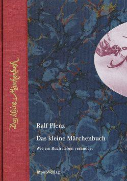 Das kleine Märchenbuch von Haederle,  Ilka, Lorenz,  Konrad, Plenz,  Jörn, Plenz,  Ralf