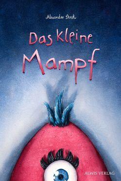 Das kleine Mampf von Stroh,  Alexander, Verlag,  Alwis