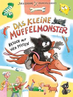 Das kleine Muffelmonster (2). Besuch auf vier Pfoten von Boehme,  Julia, Harvey,  Franziska