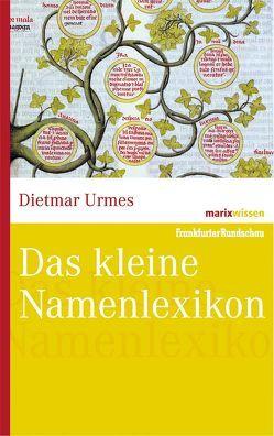 Das kleine Namenlexikon von Urmes,  Dietmar