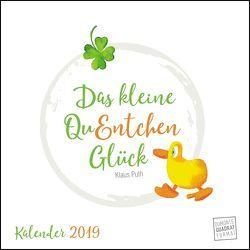 Das kleine QuEntchen Glück 2019 – Wandkalender – Quadratformat 24 x 24 cm von DUMONT Kalenderverlag, Puth,  Klaus