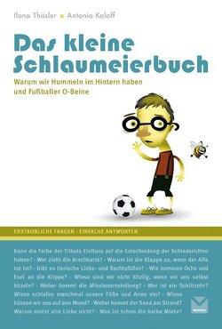 Das kleine Schlaumeierbuch von Thäsler,  IlonaIKaloff