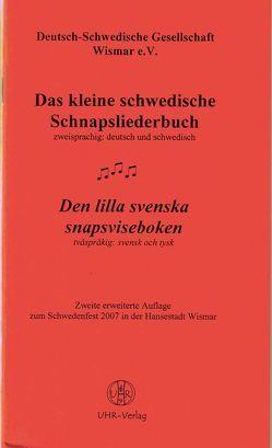 Das kleine schwedische Schnapsliederbuch /Den lilla svenska snapsviseboken