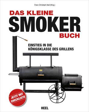 Das kleine Smoker-Buch von Franz-Christoph Heel,  Franz-Christoph, Heel,  Franz-Christoph