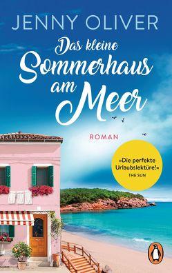 Das kleine Sommerhaus am Meer von Oliver,  Jenny, Schroth,  Simone