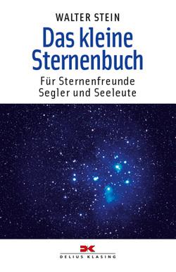 Das kleine Sternenbuch von Stein,  Walter