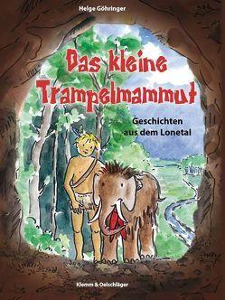 Das kleine Trampelmammut von Göhringer,  Helge