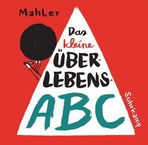 Das kleine Überlebens-ABC von Mahler,  Nicolas