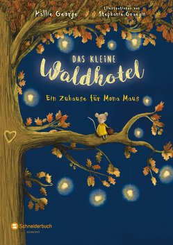 Das kleine Waldhotel, Band 01 von George,  Kallie, Graegin,  Stephanie, Viseneber,  Karolin