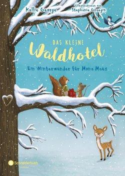 Das kleine Waldhotel, Band 02 von George,  Kallie, Graegin,  Stephanie, Viseneber,  Karolin