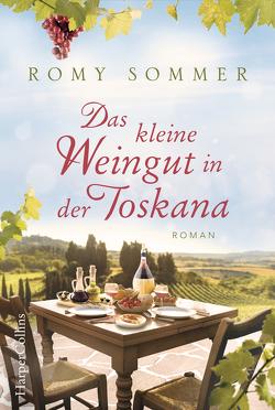 Das kleine Weingut in der Toskana von Sommer,  Romy, Thon,  Wolfgang