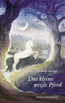 Das kleine weiße Pferd von Brecht-Pukallus,  Sylvia, Corfield,  Robin, Goudge,  Elizabeth, Hodges,  C Walter