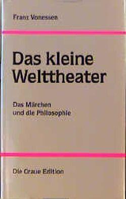 Das kleine Welttheater von Vonessen,  Franz