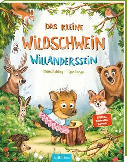 Das kleine Wildschwein Willanderssein von Lange,  Igor, Sabbag,  Britta