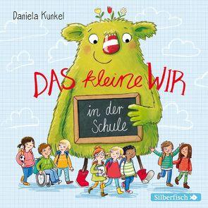 Das kleine WIR in der Schule von Diverse, Herrenbrück,  Anja, Krause,  Matti, Kunkel,  Daniela