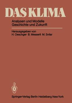 Das Klima von Dansgaard,  W., Messerli,  B., Oeschger,  H., Svilar,  M.