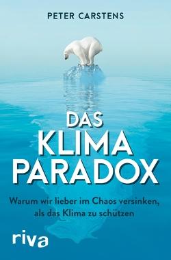 Das Klimaparadox von Carstens,  Peter