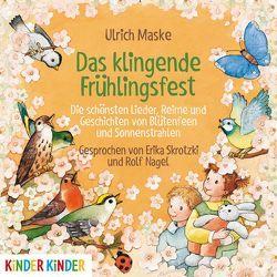 Das klingende Frühlingsfest von Maske,  Ulrich, Nagel,  Rolf, Skrotzki,  Erika