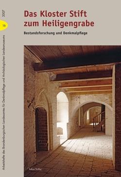 Das Kloster Stift zum Heiligengrabe von Karg,  Detlef