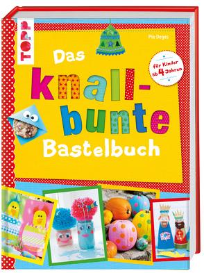 Das knallbunte Bastelbuch von Deges,  Pia