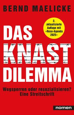 DAS KNAST-DILEMMA von Maelicke,  Bernd