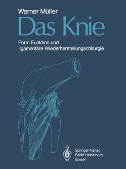 Das Knie von Morscher,  E., Müller,  W., Muspach,  R.