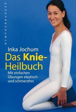 Das Knieheilbuch von Jochum,  Inka
