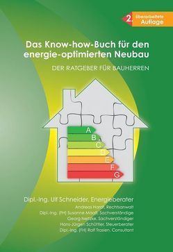 Das Know-how-Buch für den energie-optimierten Neubau von Hardt,  Andreas, Maass,  Susanne, Neitzke,  Georg, Schneider,  Ulf, Schüttler,  Hans J, Trosien,  Anja, Trosien,  Ralf