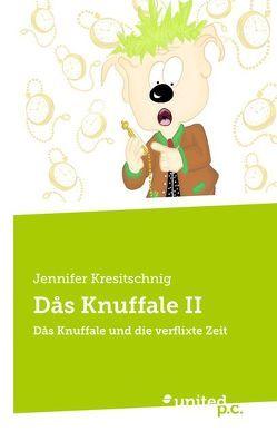 Dås Knuffale II von Kresitschnig,  Jennifer