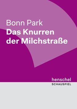 Das Knurren der Milchstraße von Bonn,  Park