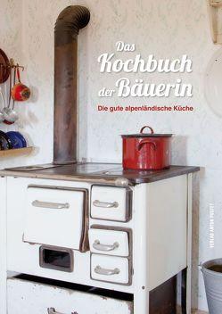 Das Kochbuch der Bäuerin von Pircher,  Nastasja