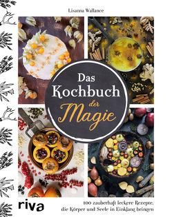 Das Kochbuch der Magie von Wallance,  Lisanna