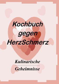 Das Kochbuch gegen Herzschmerz von Vollmer,  Markus